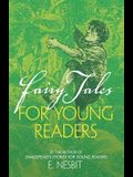 Fairy Tales for Young Readers: By the Author of Shakespeare's Stories for Young Readers