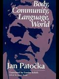 Body, Community, Language, World
