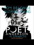 Poet Anderson ...in Darkness Lib/E