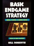 Basic Endgame Strategy: Kings, Pawns, Minor Pieces