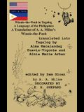 Winnie-the-Pooh in Tagalog A Language of the Philippines: A Translation of A. A. Milne's Winnie-the-Pooh