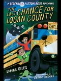 The Last Chance for Logan County