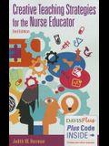 Creative Teaching Strategies for the Nurse Educator