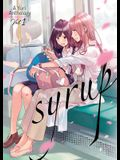 Syrup: A Yuri Anthology Vol. 1