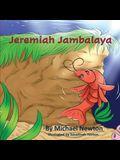 Jeremiah Jambalaya