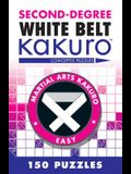 Second-Degree White Belt Kakuro: Conceptis Puzzles