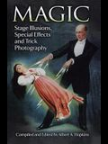 Magic: Stage Illusions, Special Effects and Trick Photography