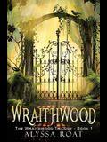 Wraithwood