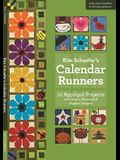 Kim Schaefer's Calendar Runners: 12 Applique Projects with Bonus Placemat & Napkin Designs [With Booklet and Pattern(s)]