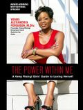 The Power Within Me: A Keep Rising! Girls' Guide to Loving Herself