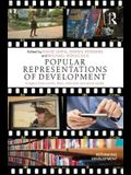 Popular Representations of Development: Insights from Novels, Films, Television and Social Media