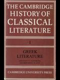 The Cambridge History of Classical Literature, Vol. 1: Greek Literature (English and Greek Edition)