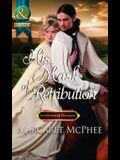 His Mask of Retribution. Margaret McPhee