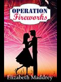 Operation Fireworks