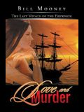 Love and Murder: The Last Voyage of the Erewhon