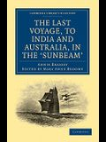 The Last Voyage, to India and Australia, in the Sunbeam