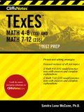 Cliffsnotes TExES Math 4-8 (115) and Math 7-12 (235)