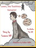 Lewis the Toothless Vampire