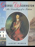 George Washington and the Founding of a Nation (PB)