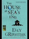 The House at Sea's End (Ruth Galloway Mysteries)