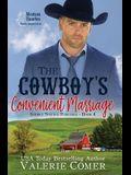 The Cowboy's Convenient Marriage: A Montana Ranches Christian Romance