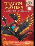 Flight of the Moon Dragon: Branches Book (Dragon Masters #6), Volume 6