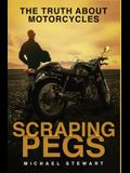 Scraping Pegs: The Truth About Motorcycles