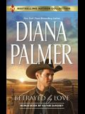 Betrayed by Love & the Rough and Ready Rancher: A 2-In-1 Collection