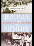 Bridges of Memory: Chicago's First Wave of Black Migration