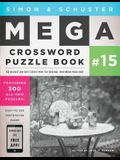 Simon & Schuster Mega Crossword Puzzle Book #15, 15