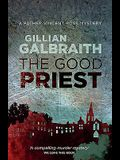The Good Priest: A Father Vincent Ross Mystery