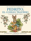 El Cuento Clásico de Pedrito, El Conejo Travieso Board Book: The Classic Edition Spanish Board Book