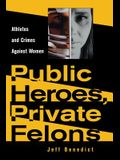 Public Heroes, Private Felons: Ideology in Henry James, F. Scott Fitzgerald, and James Baldwin