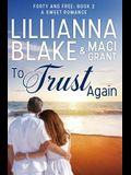 To Trust Again: A Sweet Romance
