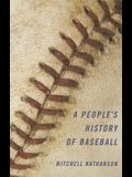 A People's History of Baseball