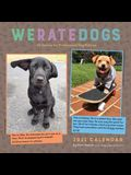 Weratedogs 2021 Wall Calendar
