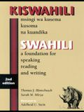 Swahili: A Foundation for Speaking Reading and Writing, 2nd Edition