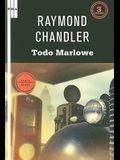 Todo Marlowe /All Marlowe (Spanish Edition) (Serie Negra)
