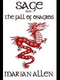 The Fall of Onagros: Sage: Book 1