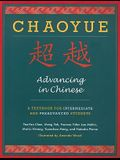 Chaoyue: Advancing in Chinese: A Textbook for Intermediate & Preadvanced Students [With CD (Audio)]