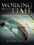 Working with Time: Recognising and Using Opportunity
