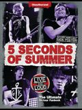 5 Seconds of Summer: Live and Loud: The Ultimate on Tour Fanbook