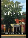 Minuet At The Minnick