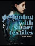 Designing with Smart Textiles