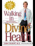 Walking in Divine Health