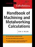 Handbook of Machining and Metalworking Calculations