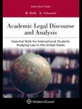 Academic Legal Discourse and Analysis: Essential Skills for International Students Studying Law in the United States