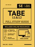 Tabe 11 & 12 Full Study Guide 2nd Edition: Complete Subject Review with Online Video Lessons, 4 Full Length Practice Tests Book + Online, 750 Realisti