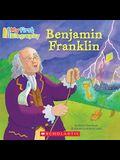 My First Biography: Benjamin Franklin