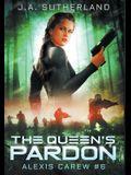 The Queen's Pardon: Alexis Carew #6